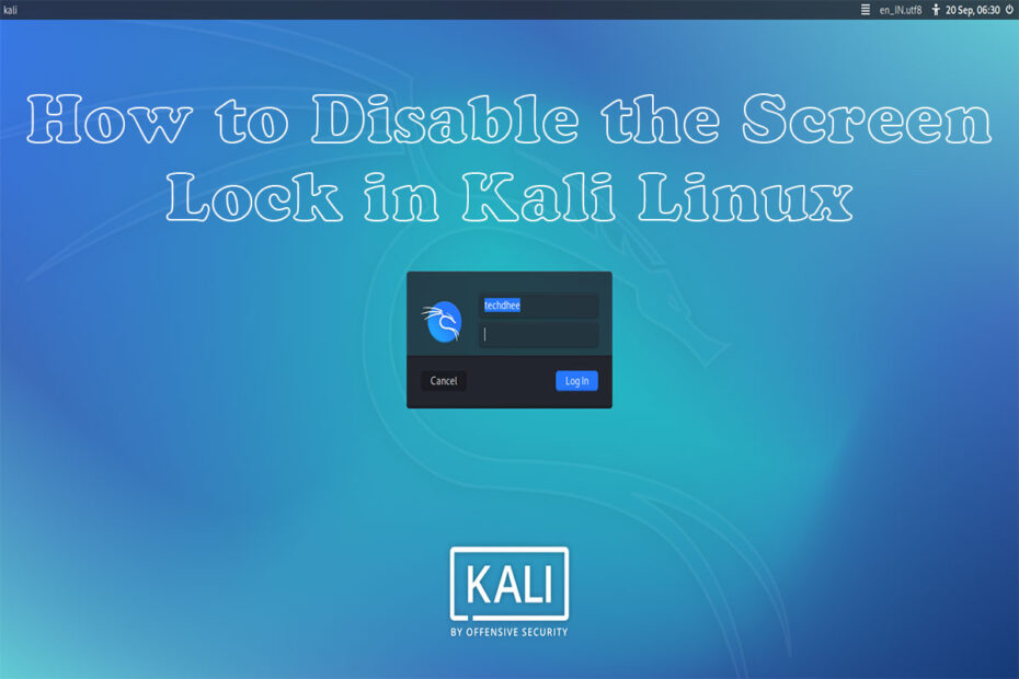 How-to-Disable-the-Screen-Lock-in-Kali-Linux