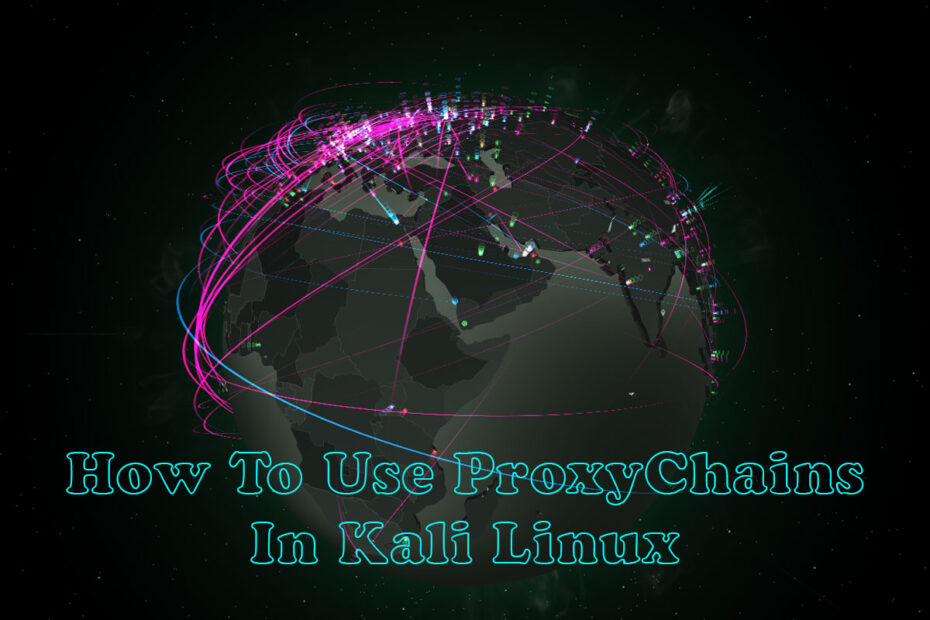How-To-Use-Proxychains-in-Kali-Linux