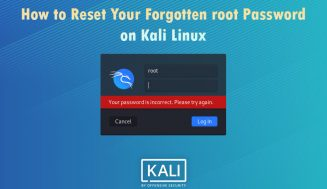 How to Reset Your Forgotten root Password in Kali Linux